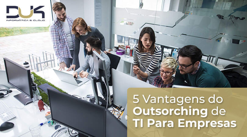 Vantagens do Outsourcing de TI Para Empresas
